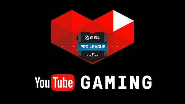 ESL y Youtube hacen oficial el acuerdo de retransmisión en exclusiva de la ESL Pro League