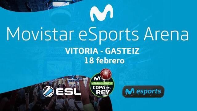 ESL Y Movistar llevarán los eSports a la final de la Copa del Rey de la ACB con Movistar esports Arena
