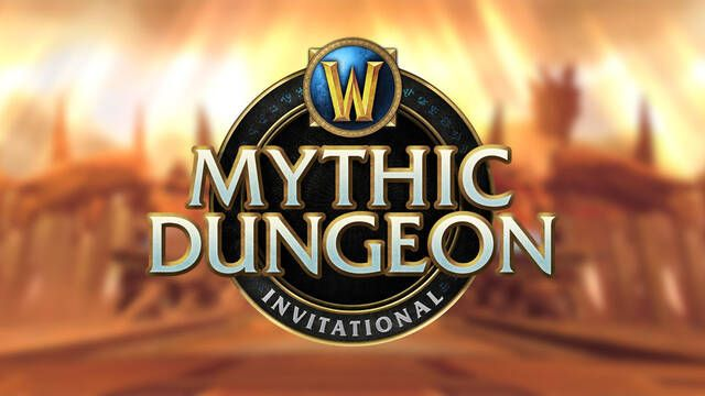 Vuelve Mythic Dungeon Invitational, el torneo de mazmorras de World of Warcraft
