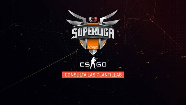 Superliga Orange de CS:GO: Descubre todas sus plantillas