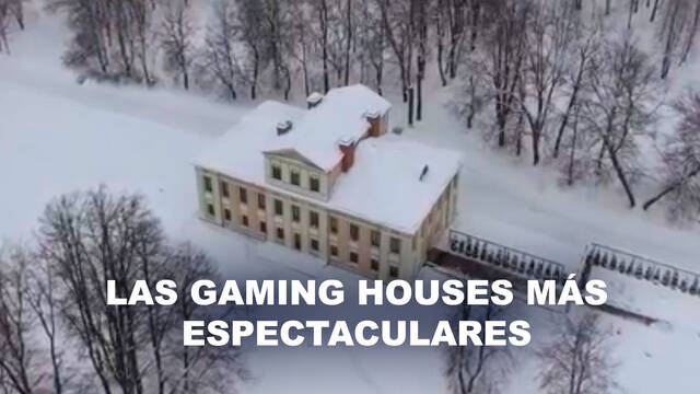 Las Gaming Houses más espectaculares del mundo
