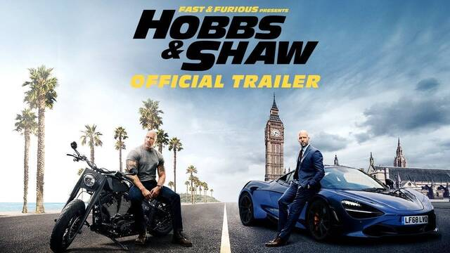 Llega el tráiler de 'Hobbs & Shaw', el spin-off de 'Fast & Furious'