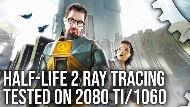 Así se ve Half-Life 2 con la tecnología Ray Tracing