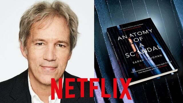 Netflix: David E. Kelley adaptará el thriller Anatomy of a Scandal