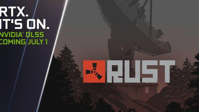 NVIDIA DLSS será compatible con Rust, el motor Unreal Engine 5 y la API Vulkan