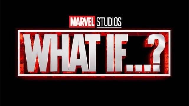 What If...? de Marvel mostrará situaciones alternativas de la Fase 3