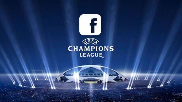 Facebook retransmitirá la Champions League en Latinoamérica