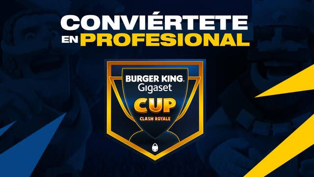 Burger King Gigaset Cup, el nuevo torneo de Clash Royale de x6tence