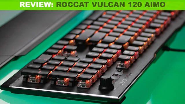 Análisis del teclado Roccat Vulcan 120 AIMO: Elegante, ligero y con un gran rendimiento