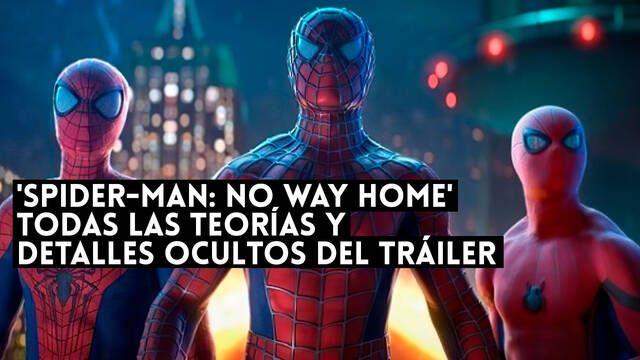 'Spider-Man: No Way Home' todas las teorías y detalles ocultos del tráiler