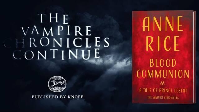 Así es el tráiler del nuevo libro de 'Crónicas vampíricas' de Anne Rice