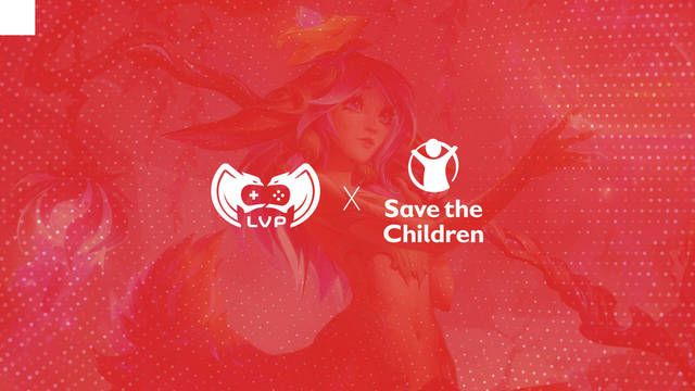 LVP y Save the Children colaborarán hasta la final de los Worlds 2020